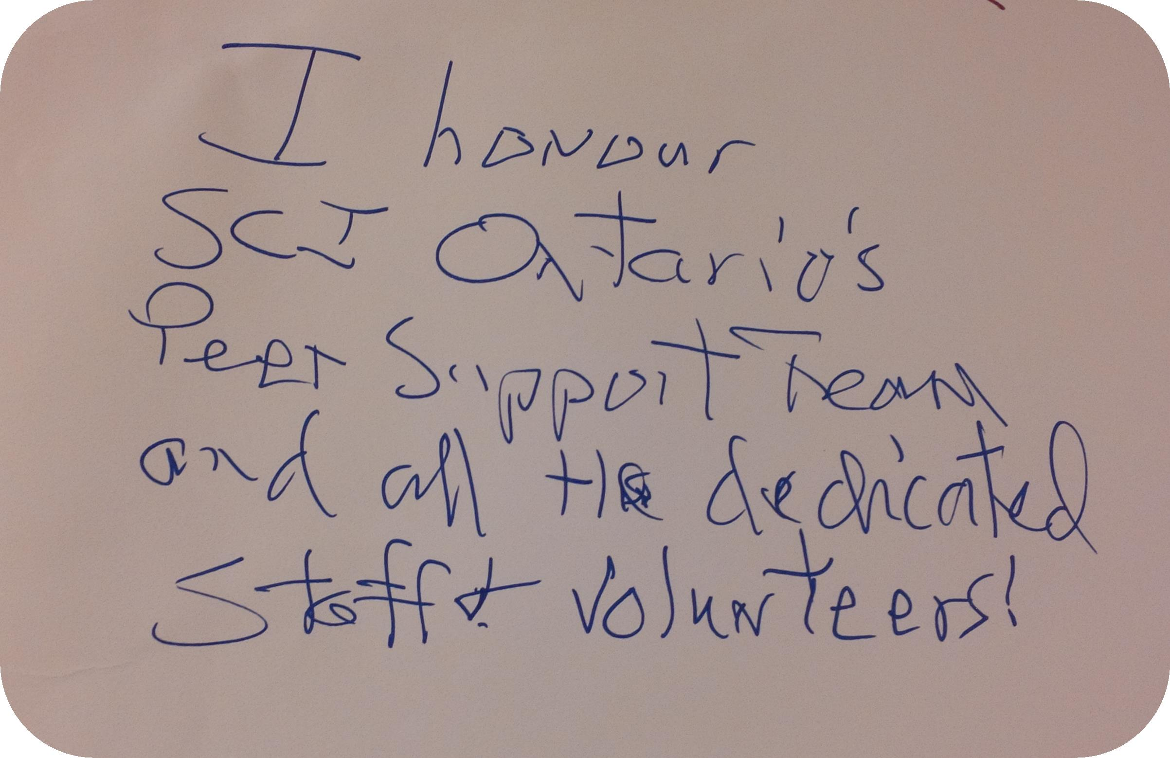 "Message: ""I honour SCI Ontario's Peer Support team..."""